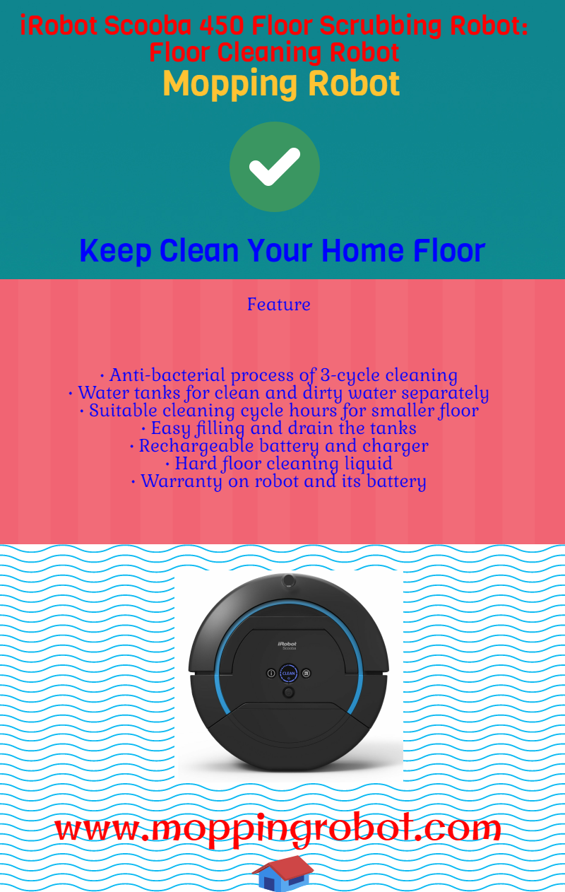 irobot scooba 450 floor scrubbing robot infographic mopping robot reviews. Black Bedroom Furniture Sets. Home Design Ideas